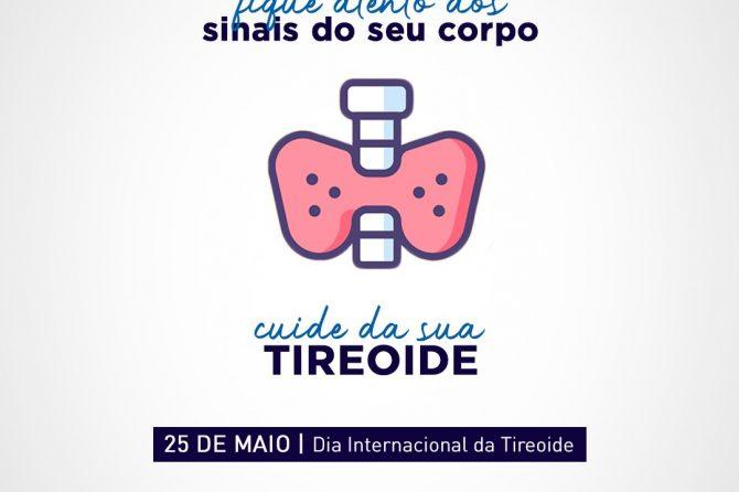 25.05 – Dia Internacional da Tireoide