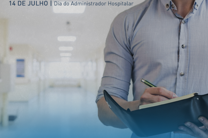14.07 – Dia do Administrador Hospitalar
