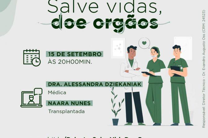 "Santa Casa do Rio Grande promove palestra online denominada ""Salve Vidas, Doe Órgãos"""