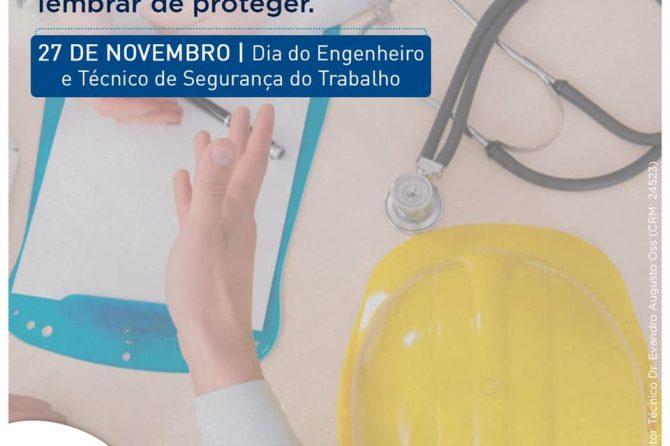 27.11 | Dia do Engenheiro e do Técnico em Segurança no Trabalho